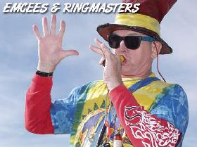 Ringmasters, Emcees, MC's, Master of Ceremony